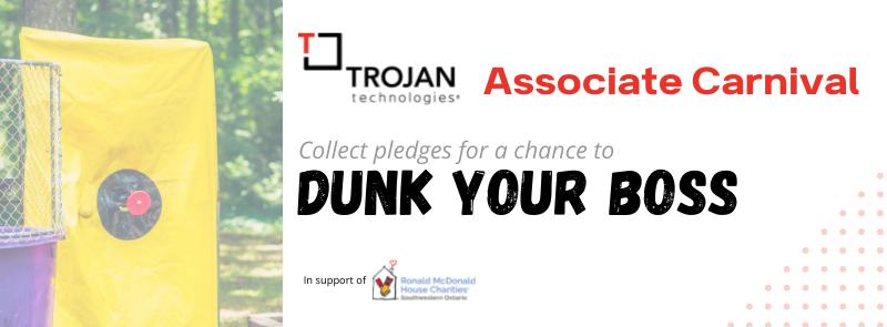 Trojan Technologies: Dunk Tank Pledges
